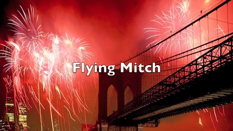 Thumbnail for entry Mitch Flying