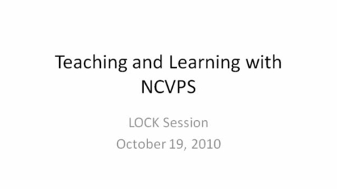 Thumbnail for entry LOCK: Curriculum and Instruction Preso Part 1