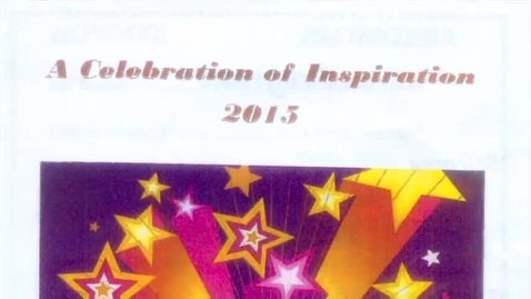 Thumbnail for entry 2015 Celebration Of Inspiration Ceremony