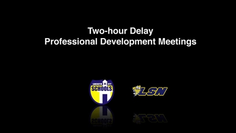 Thumbnail for entry Lancaster City Schools Delay-Start Professional Development