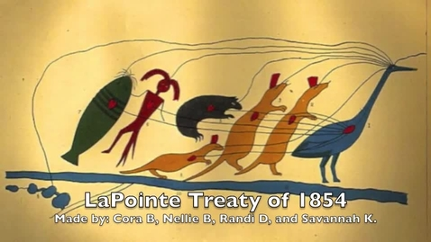 Thumbnail for entry The La Pointe Treaty of 1854