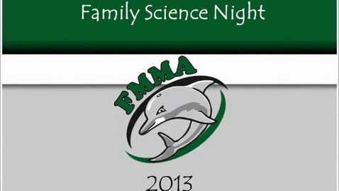 Thumbnail for entry FMMA EX-STREAM Family Science Night
