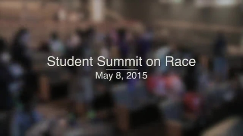 Thumbnail for entry Gateway2Change Student Race Summit 2015