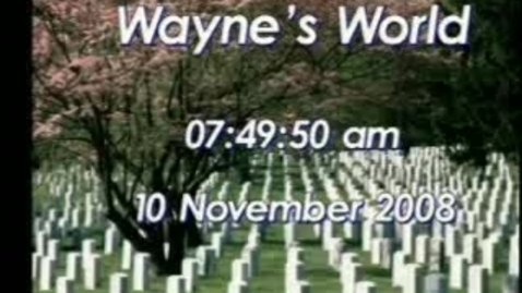 Thumbnail for entry Wayne's World 11/10/08