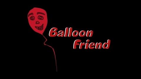 Thumbnail for entry Balloon Friend
