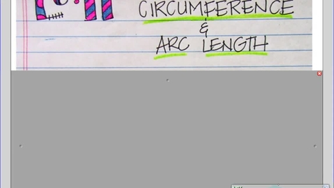 Thumbnail for entry Circumference and Arc Length