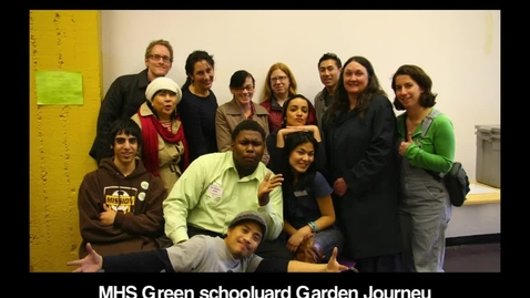 Thumbnail for entry Mission High School's Green schoolyard Garden Journey