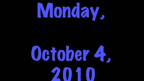 Thumbnail for entry Monday, October 4, 2010