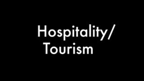 Thumbnail for entry Hospitality/Tourism
