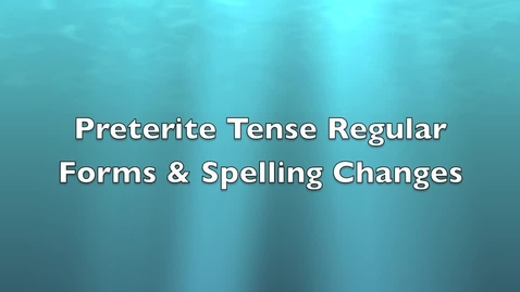 Thumbnail for entry Regular Preterite and Spelling Changes