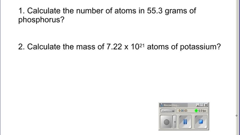 Thumbnail for entry Stephens Chemistry: (12-13-13) Calculating Moles of Compounds