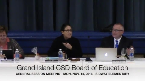 Thumbnail for entry Grand Island CSD Board of Education Meeting 11-14-2016