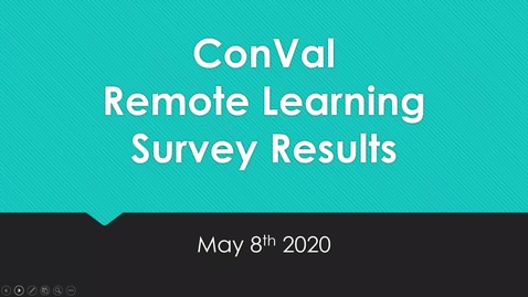 Thumbnail for entry ConVal Remote Learning Update May 8, 2020