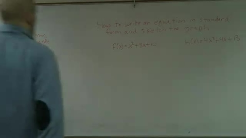 Thumbnail for entry 2.1 How to write an equation in standard form and find the vertex