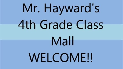 Thumbnail for entry Mr. Hayward's Class Mall