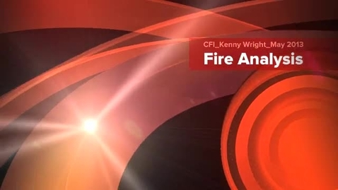 Thumbnail for entry CFI Kenny Wright_Fire Investigation_May 2013