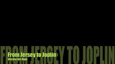Thumbnail for entry From jersey to Joplin