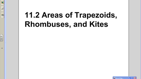 Thumbnail for entry 11.2 Area of Trapezoids, Rhombuses, and Kites