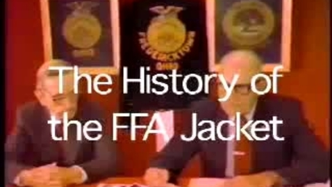 Thumbnail for entry History of the FFA Jacket