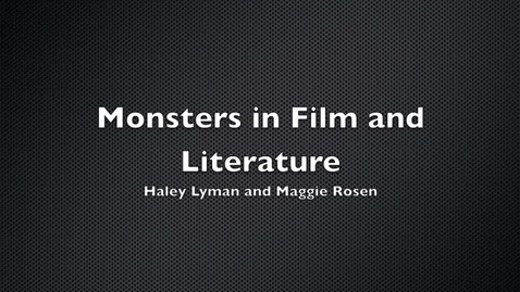 Thumbnail for entry Monsters in Films and Literature