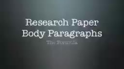 Thumbnail for entry Body Paragraph