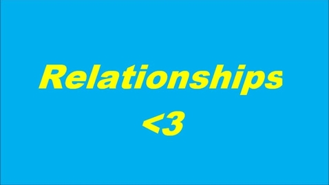 Thumbnail for entry Relationships