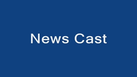 Thumbnail for entry News Cast