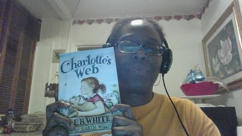 Thumbnail for entry Cheri Goosby-Video Recording - Mon Apr 27 2020-Charlotte's Web