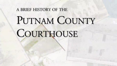 Thumbnail for entry Putnam County Courthouse, Ottawa, OH: A Brief History