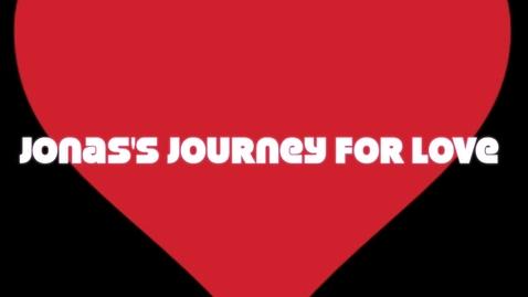 Thumbnail for entry Jonas' Journey For Love