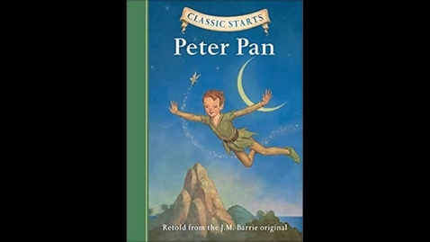 Thumbnail for entry Peter Pan (Classic Starts) Chapter 1