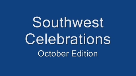 Thumbnail for entry Southwest HS Celebrations - October