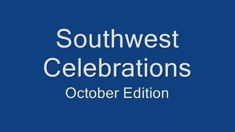 Thumbnail for entry Southwest HS Celebrations - October