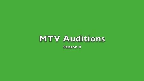 Thumbnail for entry MTV Season 8 Auditions