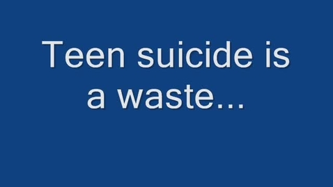 Thumbnail for entry Teen Suicide Prevention