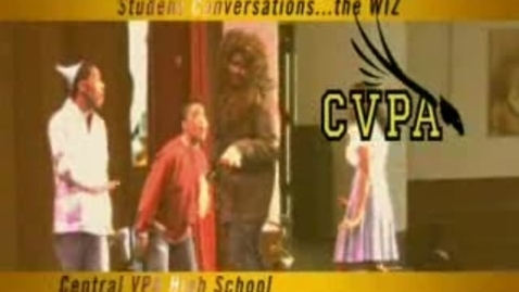 "Thumbnail for entry Central VPA's ""The Wiz"""