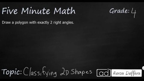 Thumbnail for entry 4th Grade Math Classifying 2D Shapes