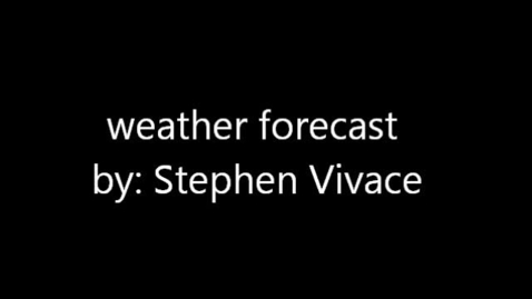 Thumbnail for entry Stephen Vivace Meteorology Project