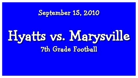 Thumbnail for entry Hyatts 7th Grade Football @ Marysville