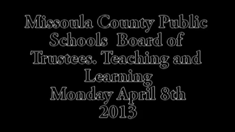 Thumbnail for entry MCPS Teaching and Learing Committee, April 8, 2013