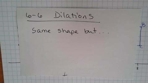 Thumbnail for entry Math-13 E07 (6-6) Dilations