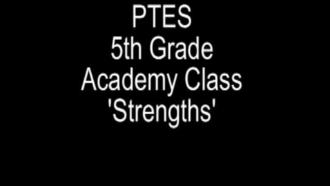 Thumbnail for entry 5th Grade Academy Class Strengths