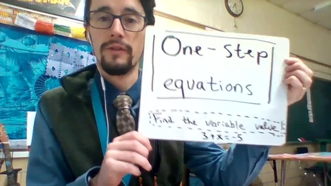 Thumbnail for entry Unit 3: Solving One Step Equations