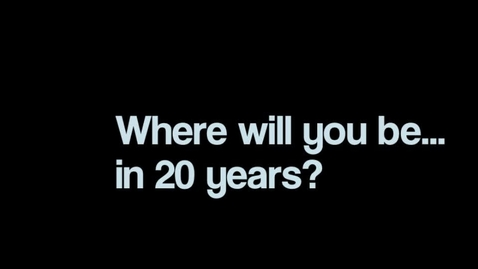 Thumbnail for entry Where Will I Be in 20 Years? 5O