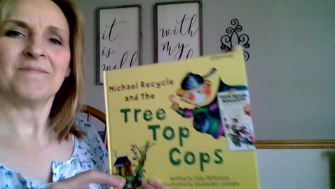 Thumbnail for entry Michael Recycle and the Tree Top Cops