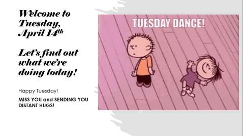 Thumbnail for entry Morning Message, Tuesday, April 14th
