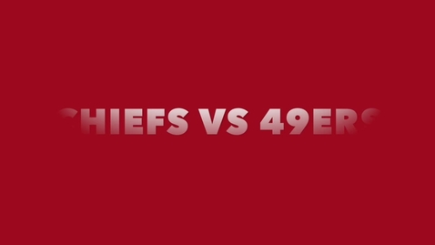 Thumbnail for entry Superbowl 2019 49ers vs the chiefs