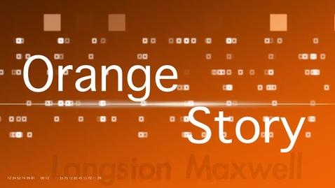 Thumbnail for entry OHS_OrangeStoryLangstonMaxwell