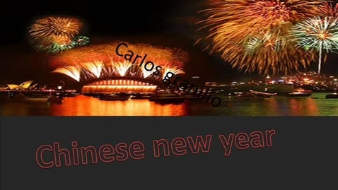 Thumbnail for entry Chinese new year  Carlos granillo