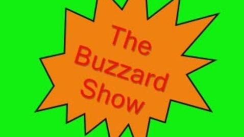 Thumbnail for entry The Buzzard Show
